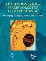 Adaptation Policy Frameworks for Climate Change : Developing Strategies, Policies and Measures