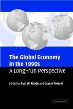 The Global Economy in the 1990s : A Long-Run Perspective