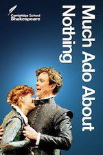 Much Ado about Nothing : Cambridge School Shakespeare, 2nd Edition - William Shakespeare