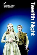 Twelfth Night : Cambridge School Shakespeare, 2nd Edition - William Shakespeare