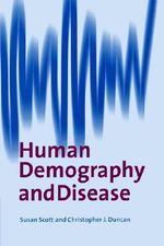 Human Demography and Disease - Susan Scott