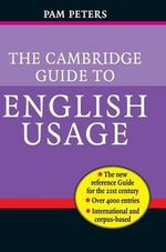 The Cambridge Guide to English Usage - Pam Peters