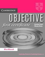 Objective : First Certificate Workbook - Annette Capel