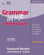 Grammar in Use Intermediate With Answers With Audio CD : Self-Study Reference and Practice for Students of English - Raymond Murphy