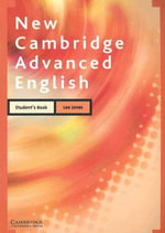 New Cambridge Advanced English Student's Book : Communication Skills in English for Business Purpo... - Leo Jones