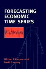 Forecasting Economic Time Series - Michael Clements