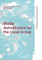 Stellar Astrophysics for the Local Group :  A First Step to the Universe: VIII Canary Islands Winter School of Astrophysics