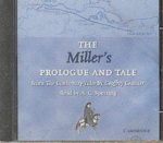 The Miller's Prologue and Tale CD : From The Canterbury Tales by Geoffrey Chaucer Read by A. C. Spearing - Geoffrey Chaucer