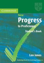 New Progress to Proficiency Student's Book : Second Edition - Expanded Self Study Audio - Leo Jones