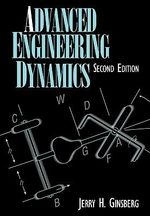Advanced Engineering Dynamics : 2nd Edition - Jerry H. Ginsberg