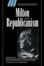 Milton and Republicanism : Ideas in Context