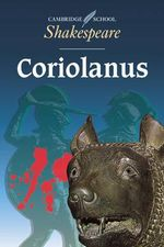 Coriolanus : Cambridge School Shakespeare