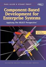 Component-Based Development for Enterprise Systems : Applying the SELECT Perspective - Paul R. Allen