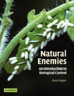 Natural Enemies : An Introduction to Biological Control - Ann E. Hajek