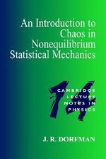 An Introduction to Chaos in Nonequilibrium Statistical Mechanics - J.R. Dorfman