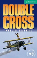 Double Cross: Level 3 : Level 3 - Philip Prowse