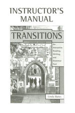 Transitions Instructors Manual: Instructor's Manual to 2r.e : An Interactive Reading, Writing, and Grammar Text - Linda Bates