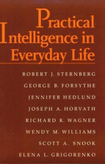 Practical Intelligence in Everyday Life - Robert J. Sternberg