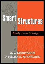 Smart Structures : Analysis and Design - A. V. Srinivasan