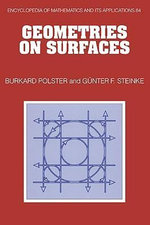 Geometries on Surfaces - Burkard Polster