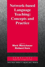 Network-based Language Teaching : Concepts and Practice