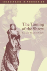 The Taming of the Shrew : Shakespeare in Production - William Shakespeare