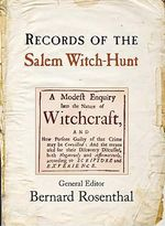 The Records of the Salem Witch Hunt - Bernard Rosenthal