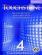Touchstone Teacher's Edition 4 with Audio CD : Touchstones - Michael J. McCarthy