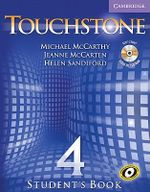 Touchstone Student's Book Level 4 [With CD-ROM/Audio CD] : Touchstones - Michael J. McCarthy