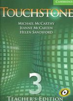 Touchstone Teacher's Edition 3 with Audio CD : Touchstones - Michael J. McCarthy