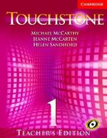 Touchstone Teacher's Edition 1 with Audio CD : Touchstones - Michael J. McCarthy
