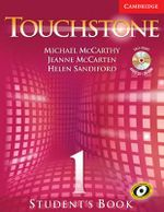 Touchstone Level 1 Student's Book with Audio CD/CD-ROM : Touchstones - Michael J. McCarthy