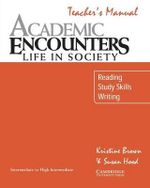 Academic Listening Encounters Teacher's Manual : Listening, Note Taking, and Discussion - Kristine Brown