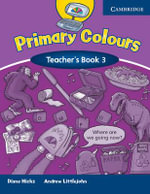 Primary Colours 3 Teacher's Book : Primary Colours - Diana Hicks