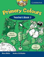 Primary Colours 2 Teacher's Book - Diana Hicks