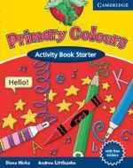 Primary Colours Activity Book Starter : Primary Colours - Diana Hicks