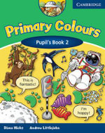 Primary Colours 2 Pupil's Book : Primary Colours - Diana Hicks