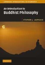 An Introduction to Buddhist Philosophy - Stephen J. Laumakis