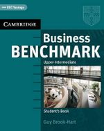 Business Benchmark Upper Intermediate Student's Book BEC Edition : Ready-to-use Tasks and Activities - Guy Brook-Hart