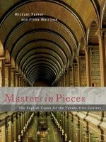 Masters in Pieces : The English Canon for the Twenty-first Century - Michael Parker