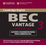Cambridge BEC Vantage 3 Audio CD Set (2 CDs) :  Examination Papers from University of Cambridge ESOL Examinations - Cambridge ESOL