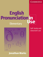 English Pronunciation in Use Elementary Book with Answers and Audio CD Set (5 CDs) : Elementary: Self-Study and Classroom Use [With 5 CDs] - Jonathan Marks