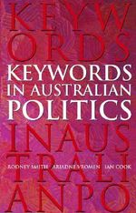 Keywords in Australian Politics - Rodney Smith