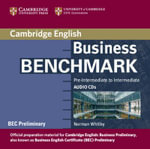 Business Benchmark Pre-Intermediate to Intermediate Audio CDs BEC Preliminary Edition :  Pre-Intermediate to Intermediate - Norman Whitby