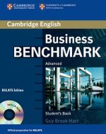 Business Benchmark Advanced Student's Book with CD ROM BULATS Edition : Advanced Student's Book [With CDROM] - Guy Brook-Hart