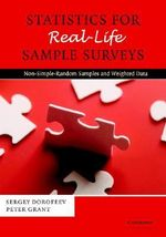 Statistics for Real-Life Sample Surveys : Non-Simple-Random Samples and Weighted Data - Sergey Dorofeev