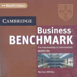 Business Benchmark Pre-Intermediate to Intermediate Audio CDs BULATS Edition :  Pre-Intermediate to Intermediate - Norman Whitby