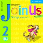 Join Us for English 2 Songs Audio CD : Level 2 - Gunter Gerngross