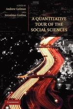 A Quantitative Tour of the Social Sciences : Quantitative Models and Methods in the Social Sciences