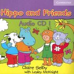 Hippo and Friends 1 Audio CD - Claire Selby